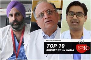 Top 10 Surgeons in India