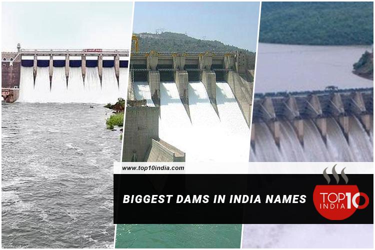 Biggest Dams In India Names