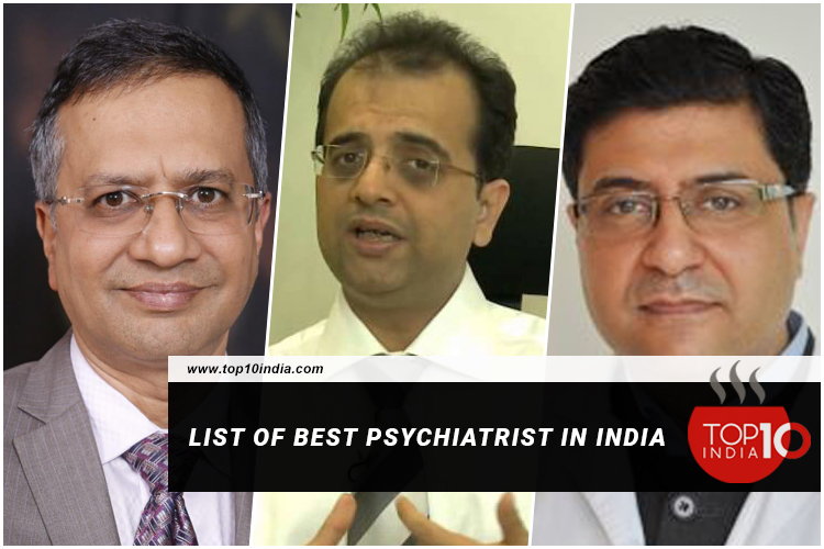 List of Best Psychiatrist In India