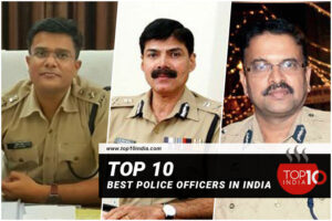 Top 10 Best Police Officers In India