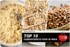 Top 10 Carbohydrate Food in India