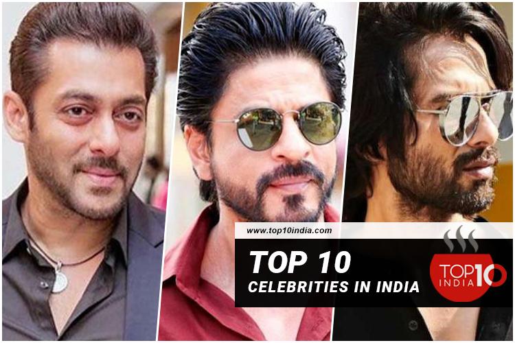 Top 10 Celebrities In India