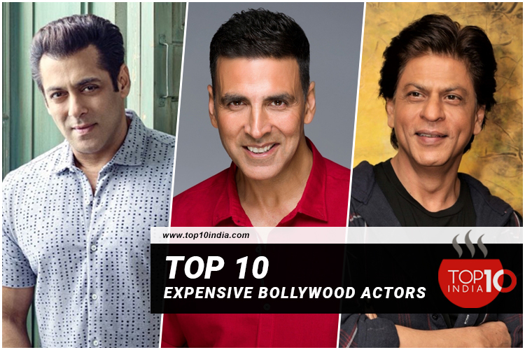 Top 10 Expensive Bollywood Actors