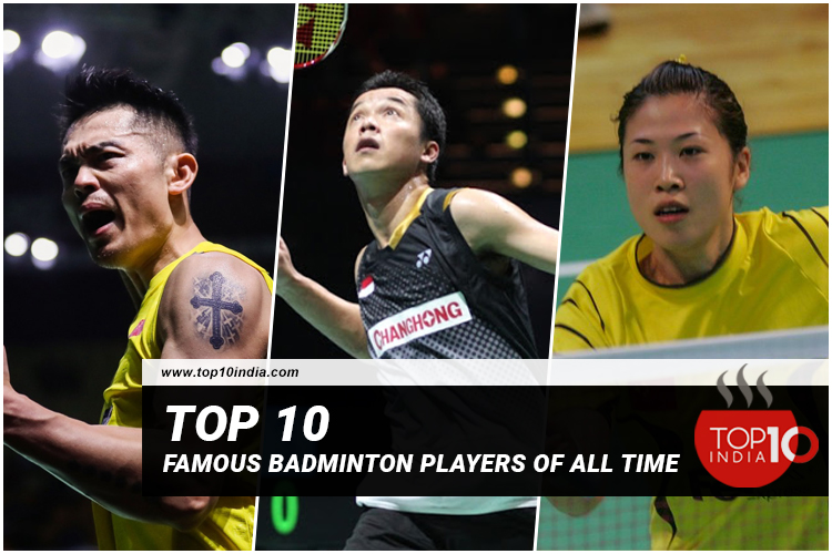 Top 10 Famous Badminton Players Of All Time
