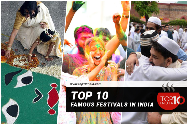 Top 10 Famous Festivals In India