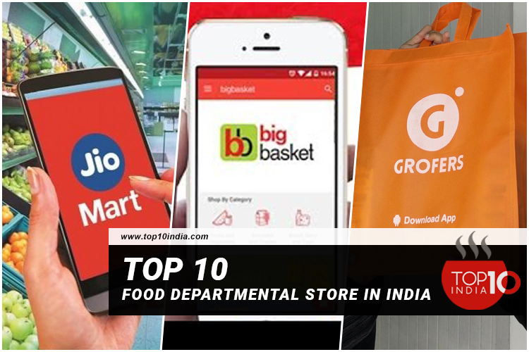 Top 10 Food Departmental Store in India