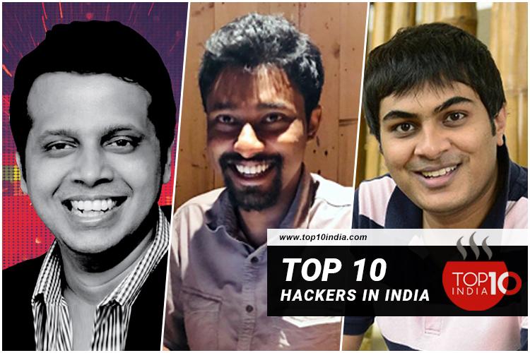 Top 10 Hackers In India
