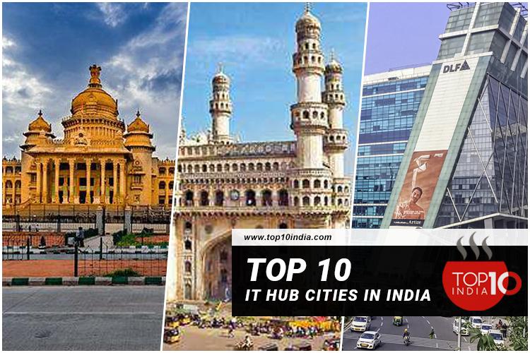 Top 10 IT Hub Cities in India