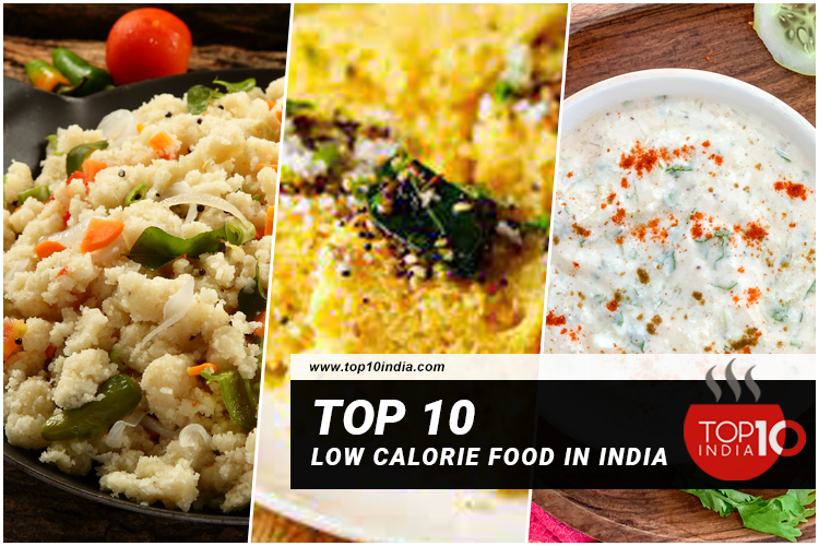 Top 10 Low Calorie Food in India