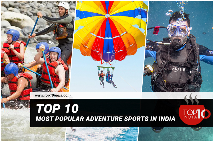 Top 10 Most Popular Adventure Sports In India