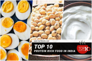 Top 10 Protein Rich Food in India