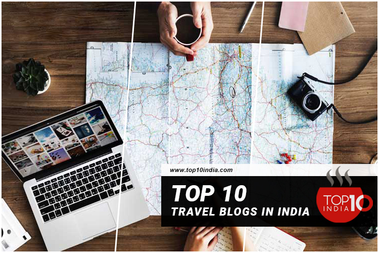 Top 10 Travel Blogs in India