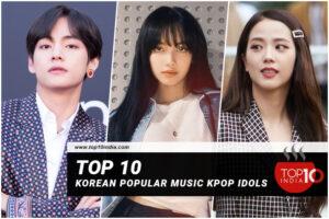 Top 10 Korean Popular Music Kpop idols