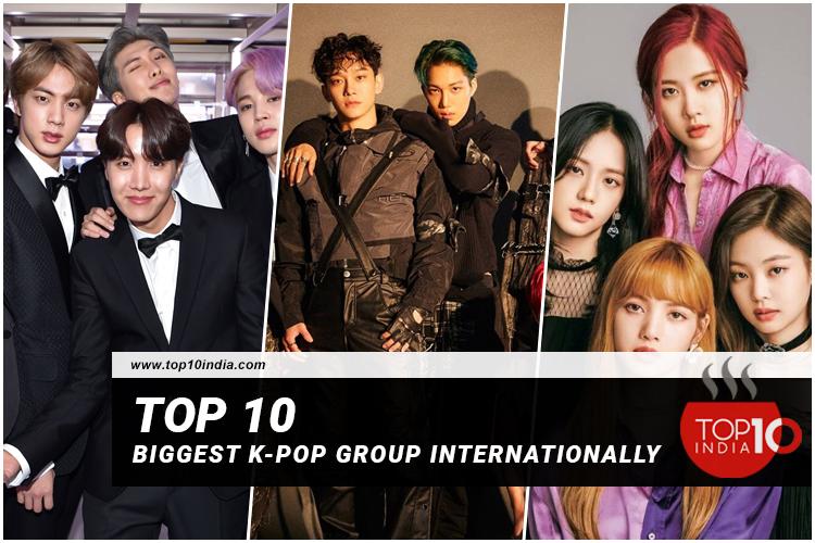 Top 10 biggest K-pop Group internationally